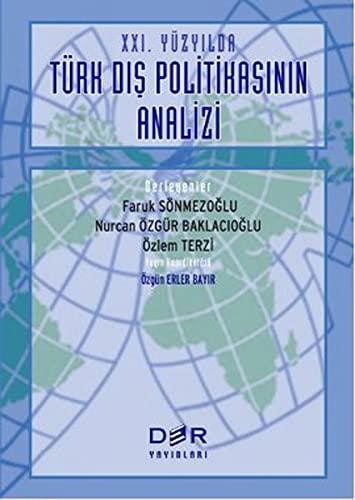 9789753533881: 21. Yuzyilda Turk Dis Politikasinin Analizi