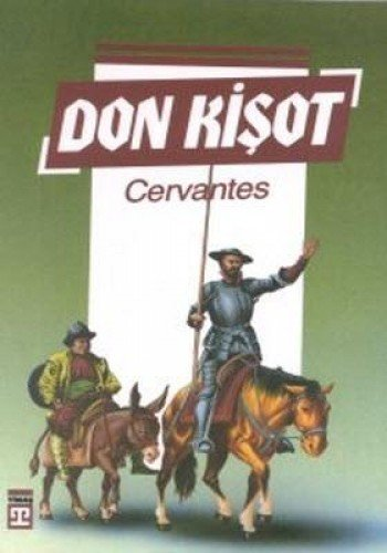 DON K??OT: Miguel De Cervantes