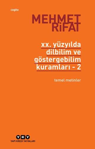 XX. yuzyilda dilbilim ve gostergebilim kuramlari. 2: RIFAT, MEHMET