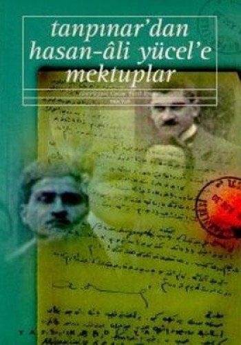 9789753637190: Tanpınar'dan Hasan-Âli Yücel'e mektuplar (Edebiyat) (Turkish Edition)
