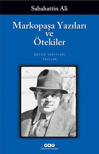 9789753638425: Markopaşa yazıları ve ötekiler (Edebiyat) (Turkish Edition)