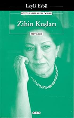Zihin kuslari: Metinler (Edebiyat) (Turkish Edition): Erbil, Leyla