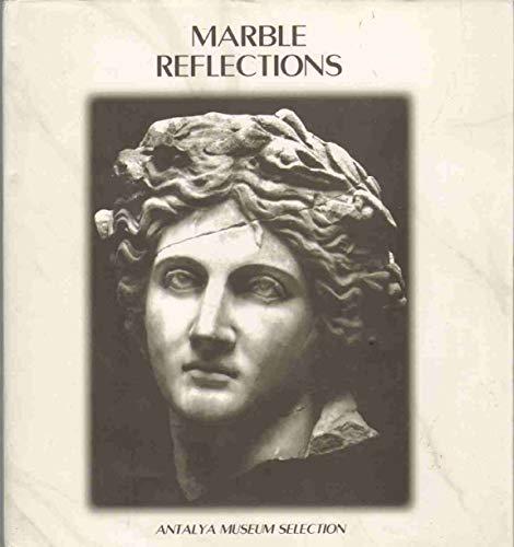 Marble reflections. Antalya Museum selection.: OZGUR, M. EDIP