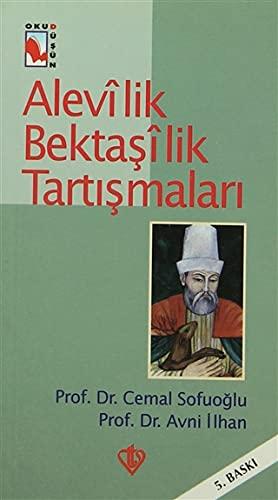9789753892704: Alevilik Bektasilik tartismalari (Oku-dusun serisi) (Turkish Edition)