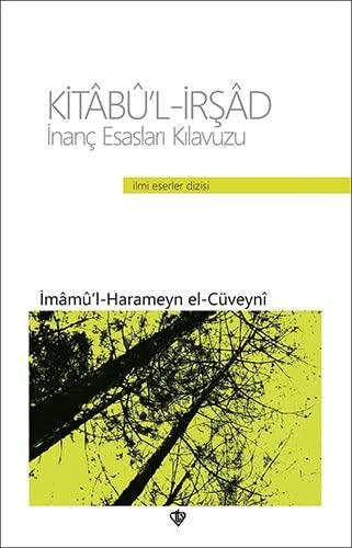 9789753896641: Inanc Esaslari Kilavuzu Kitabu'l-Irsad