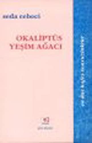9789753900973: Okaliptus Yesim Agaci