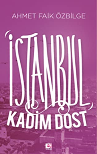 9789753903103: Istanbul Kadim Dost