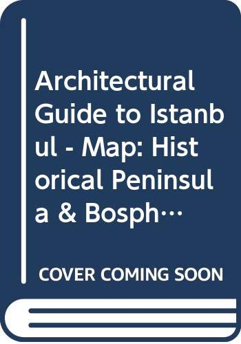 Architectural guide to Istanbul. Historical Peninsula &: BATUR, AFIFE (Editor)