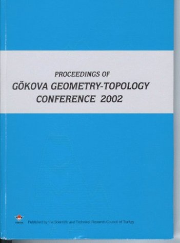 9789754032796: Proceedings of Gökova Geometry-Topology Conference 2002