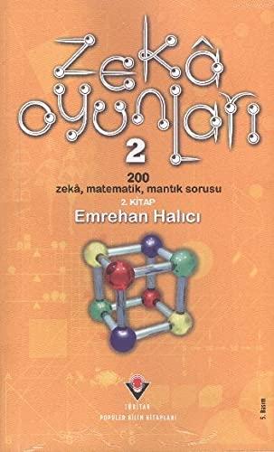 Zeka Oyunlari 2: 200 Zeka, Matematik, Mantik: Halici, Emrehan