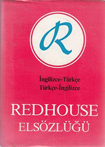 Redhouse/Elsozlugu: Redhouse Portable Dictionary : English-Turkish/Turkish-English (Turkish: Sir James Redhouse