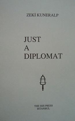 9789754280296: Just a diplomat