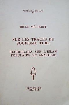 9789754280470: Sur Les Traces Du Soufisme Turc: Recherches Sur L'
