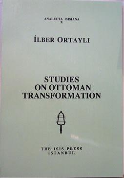 9789754280616: Studies on Ottoman transformation (Analecta Isisiana)