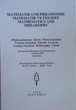 9789754280821: Matematik und Philosophie: Symposion, 9-10/6/1994, Istanbul = Matematik ve felsefe = Mathematics and philosophy