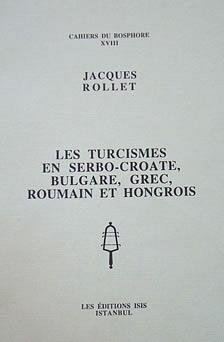 9789754280920: Les turcismes en serbo-croate, bulgare, grec, roumain, et hongrois (Cahiers du Bosphore) (French Edition)