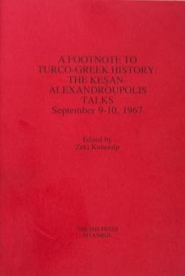 9789754281248: A Footnote to Turco-Greek History: The Kesan-Alexandroupolis talks, September 9-10, 1967