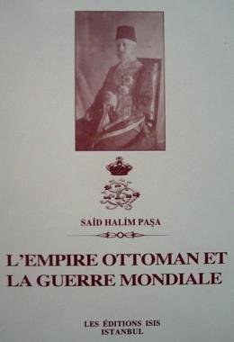 9789754281705: L'Empire Ottoman et la guerre mondiale (Studies on Ottoman diplomatic history) (French Edition)