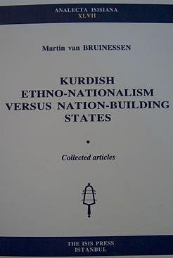 9789754281774: Kurdish ethno-nationalism versus nation-building states: Collected articles (Analecta Isisiana)
