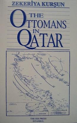THE OTTOMANS IN QATAR: Zekeriya KURSUN