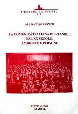 9789754283259: La Communità Italiana di Istanbul Nel XX Secolo Ambiente E Persone