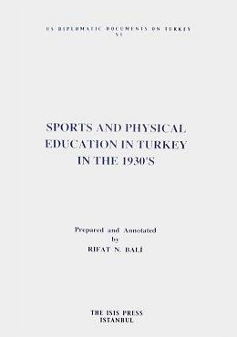 Sports and physical education in Turkey in the 1930's. A report by Eugene M. Hinkle.