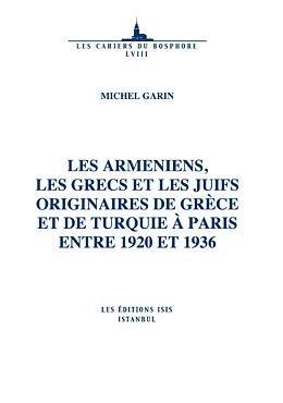 Les Arméniens, les Grecs et les Juifs: Garin, Michel
