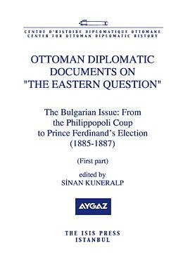 9789754284515: Ottoman Diplomatic Documents on the Eastern Question - The Bulgarian Issue