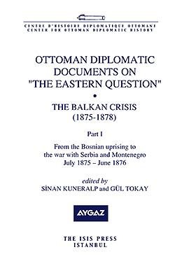9789754284775: Ottoman Diplomatic Documents on