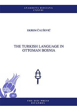 The Turkish Language in Ottoman Bosnia