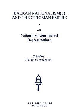 Dimitris Stamatopoulos Balkan Nationalism Ottoman Empire Volumes
