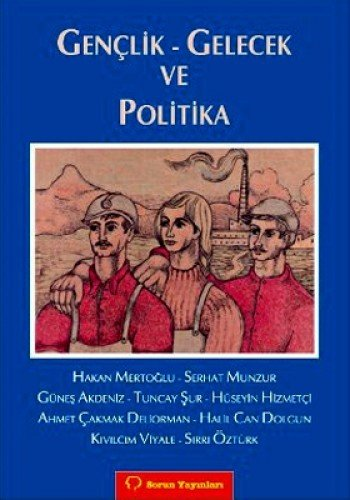 9789754311877: Genclik - Gelecek ve Politika