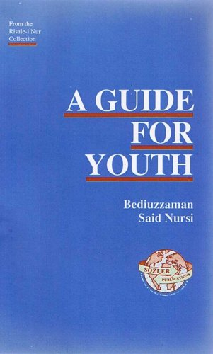 9789754320190: A Guide for Youth (from the Risale-i Nur Collection)