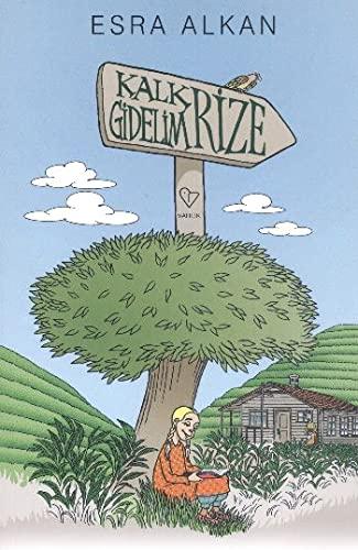 9789754345025: Kalk Gidelim - Rize