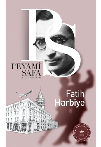Fatih-Harbiye: Peyami Safa