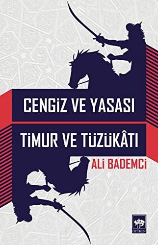 9789754379129: Cengiz ve Yasasi - Timur ve Tuzukati