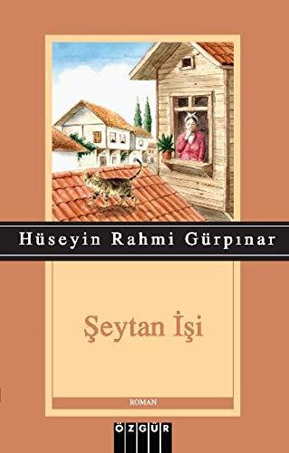 Seytan Isi - Hüseyin Rahmi Gürpinar