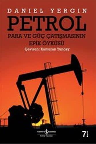 9789754580631: Petrol : Para ve Guc Catismanin Epik Oykusu