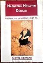 9789754580778: Nasreddin Hoca'nin dunyasi (Unlu kisiler dizisi) (Turkish Edition)