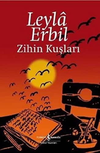 Zihin Kuslari: Leyla Erbil (Leylâ