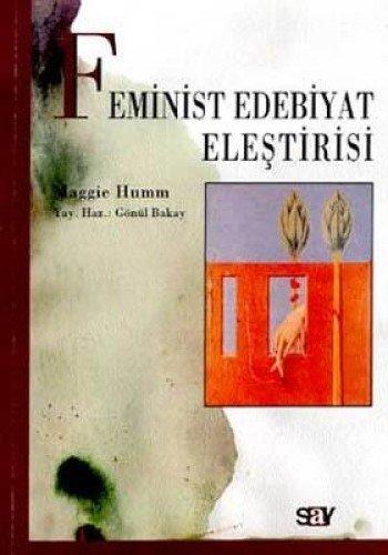 9789754683806: Feminist Edebiyat Elestirisi