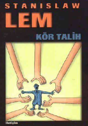 9789754701630: Kör Talih