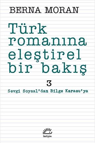 9789754704020: Turk Romanina Elestirel Bir Bakis 3