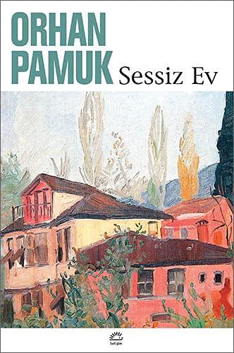 Sessiz Ev: Orhan Pamuk