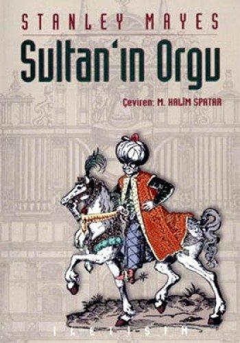 9789754707649: SultanI;n Orgu