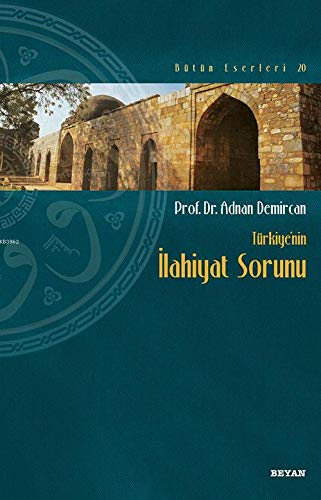 Türkiye'nin Ilahiyat Sorunu: Adnan Demircan