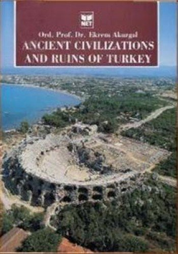 9789754791105: Ancient Civilizations and Ruins of Turkey