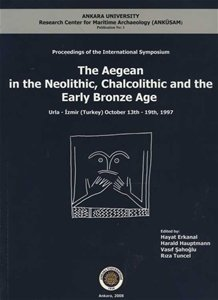 9789754827675: The Aegean in the Neolithic, Chalcolithic and Early Bronze Age