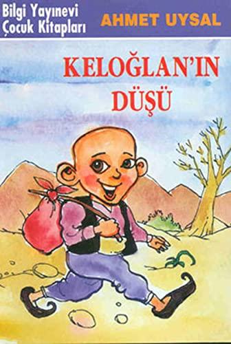 Keloglan'in D?s?: Ahmet Uysal
