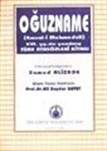 9789754980578: Oğuznâme: Emsâl-i Mehmedali : XVI. yy.da yazılmış Türk atasözleri kitabı (Turkish Edition)